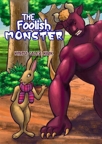 THE FOOLISH MONSTER
