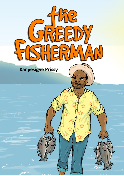THE GREEDY FISHERMAN