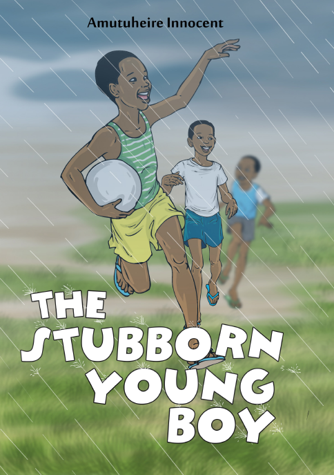 THE STUBBORN YOUNG BOY
