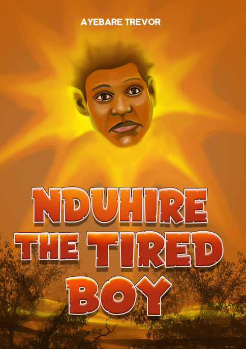 NDUHIRE THE TIRED BOY