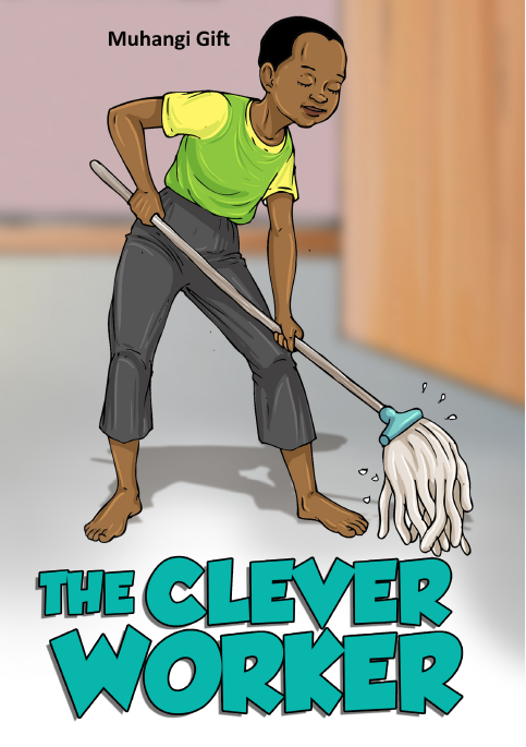 THE CLEVER WORKER
