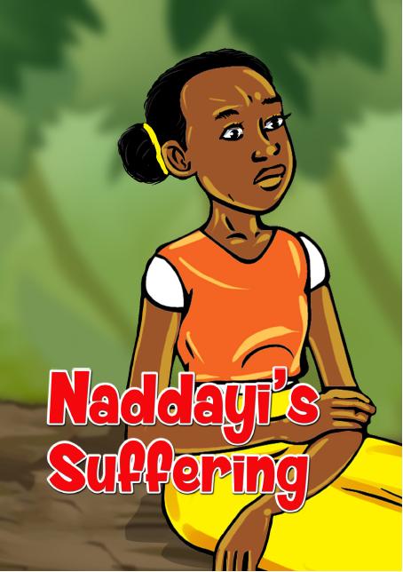 NADDAYI'S SUFFERING