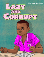 LAZY AND CORRUPT