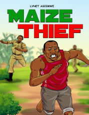 MAIZE THIEF