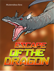 ESCAPE OF THE DRAGON