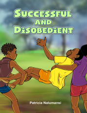 SUCCESSFUL AND DISOBEDIENT