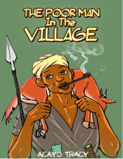THE POOR MAN IN THE VILLAGE