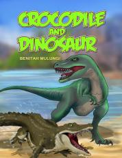 CROCODILE AND DINOSAUR