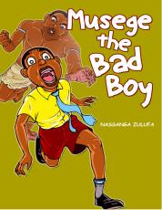 MUSEGE THE BAD BOY