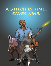 A STITCH IN TIME SAVES NINE