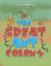 THE GREAT ANT COLONY
