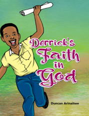 DERRICK'S FAITH IN GOD