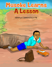 MUSOKE LEARNS A LESSON