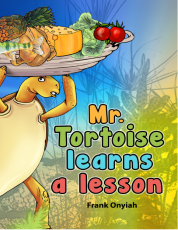 MR.TORTOISE LEARNS A LESSON