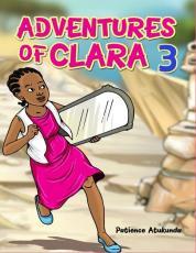 ADVENTURES OF CLARA 3