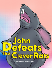JOHN DEFEATS THE CLEVER RATS