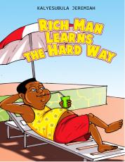 RICH MAN LEARNS THE HARD WAY