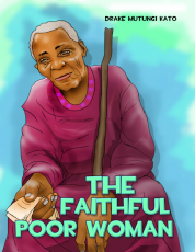 THE FAITHFUL POOR WOMAN