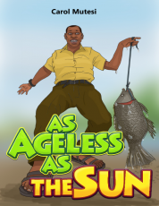 AS AGELESS AS THE SUN