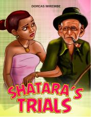 SHATARA'S TRIALS