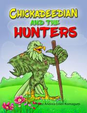 CHICKADEEDIAN AND THE HUNTERS