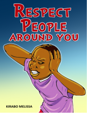 RESPECT PEOPLE AROUND YOU