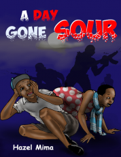 A Day Gone Sour