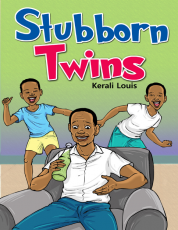STUBBORN TWINS