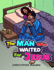 THE MAN WHO WAITED FOR JESUS