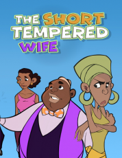 THE SHORT TEMPERED WIFE
